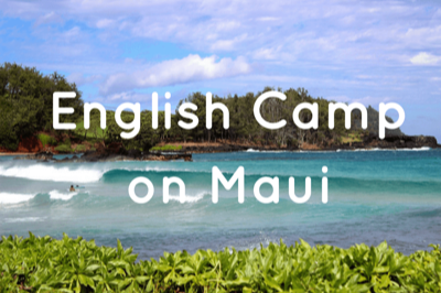 English camp on Maui